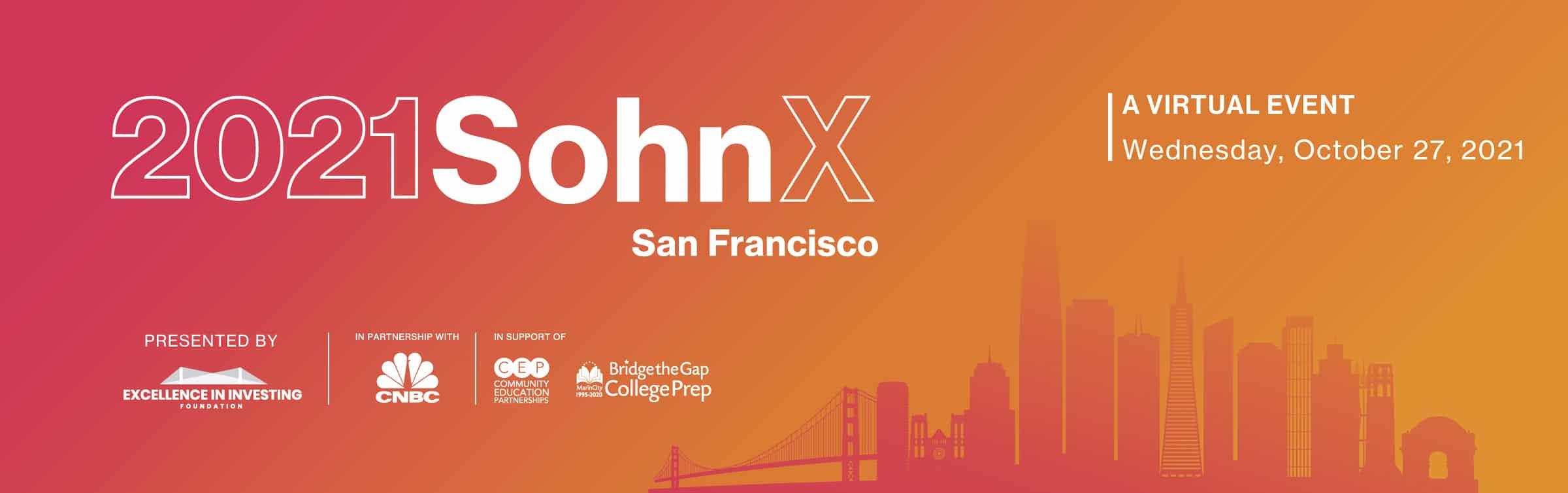 SohnX San Francisco Conference